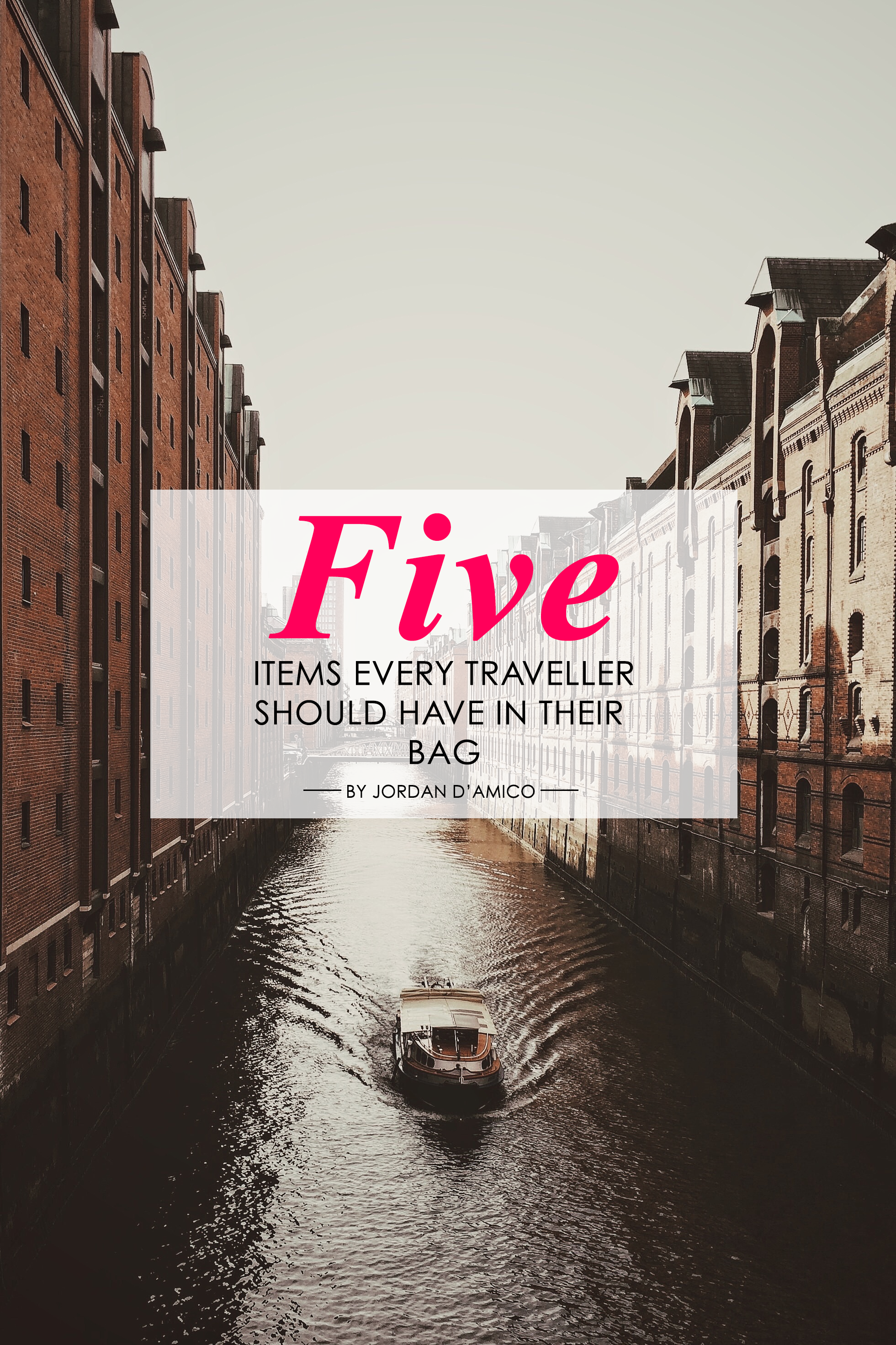 5 items Every Traveller Should Have In Their Bag