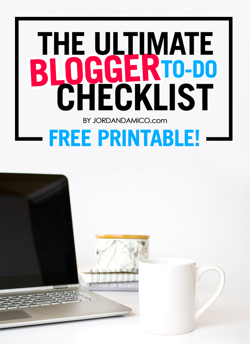 The ultimate blogger to-do checklist free printable
