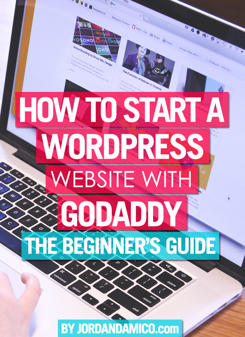 How to start a WordPress website with GoDaddy: The beginner's guide