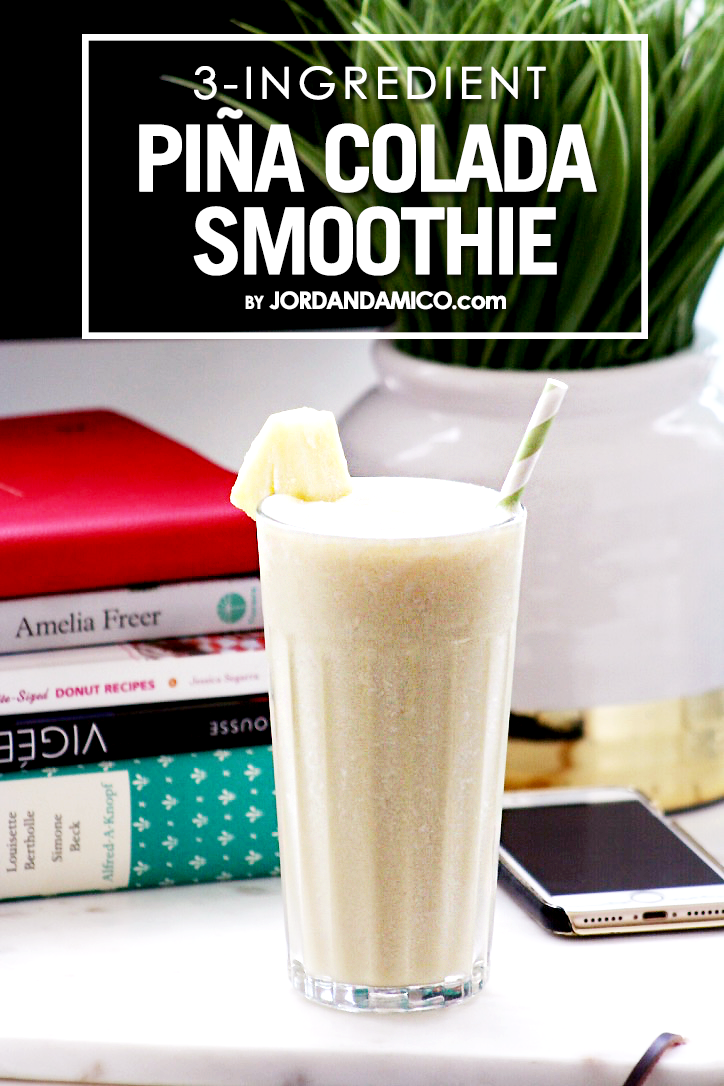 3 Ingredient Pina Colada Smoothie by Jordan D'Amico