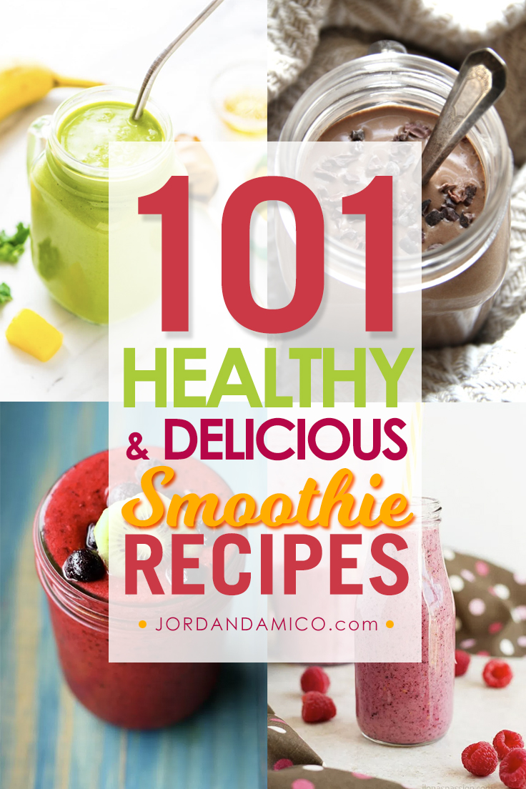 101 Healthy and Delicious Smoothie Recipes